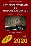 Ley de Prevención de Riesgos Laborales: incluye Reglamento de los Servicios de Prevención