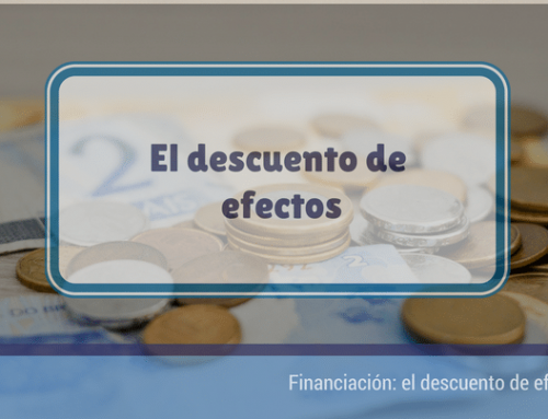 Financiación: El descuento de efectos