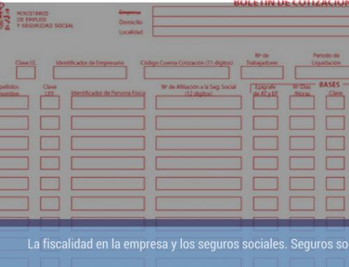 La fiscalidad en la empresa y los seguros sociales. Seguros sociales. Parte III