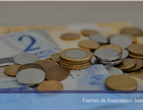 Fuentes de financiación bancarias
