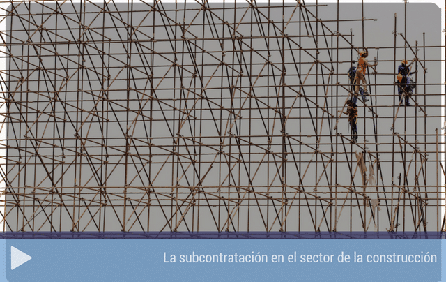 La subcontratación en el sector de la construcción