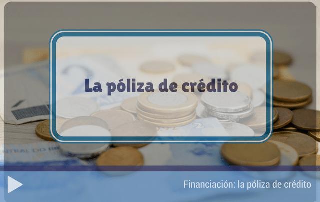 La póliza de crédito