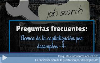 Preguntas frecuentes capitalización del desempleo 4