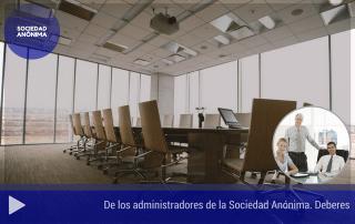 De los deberes de los administradores de la Sociedad Anónima II