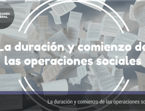 La duración y el comienzo de las operaciones sociales