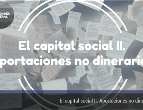 El capital social II: Aportaciones no dinerarias