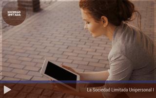 La Sociedad Limitada Unipersonal I