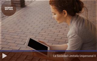 La sociedad limitada unipersonal. Parte II