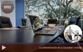 La administración de la Sociedad Limitada 1