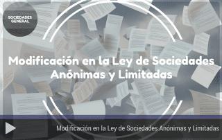 Modificación en la Ley de Sociedades Anónimas y Limitadas