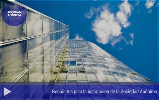Requisitos para la inscripción de la Sociedad Anónima