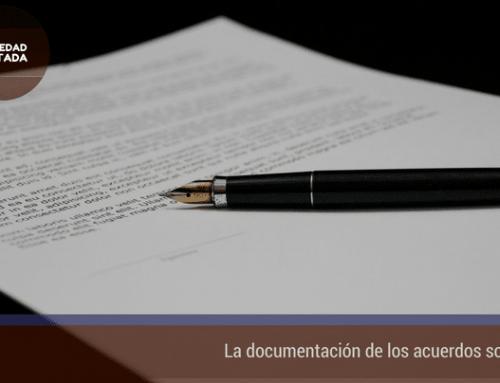 La documentación de los acuerdos sociales