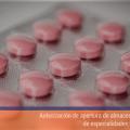 Autorización de apertura de almacenes mayoristas de especialidades farmaceúticas