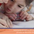 Autorización de apertura de centros escolares privados de educación infantil y primaria