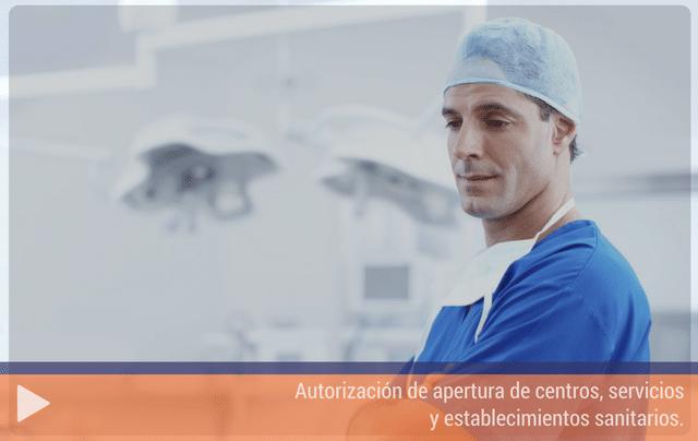 Autorización de apertura de centros, servicios y establecimientos sanitarios.