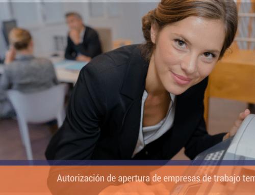 Autorización de apertura de empresas de trabajo temporal.