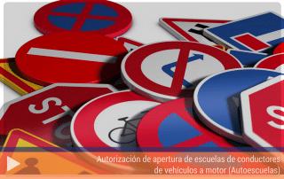 Autorización de apertura de escuelas de conductores de vehículos a motor (Autoescuelas)