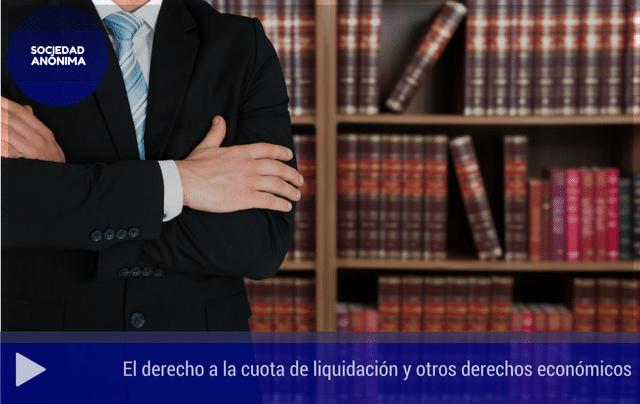El derecho a la cuota de liquidación y otros derechos económicos