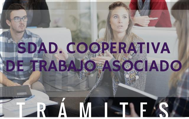 Trámites constitución Sociedades Cooperativas de Trabajo Asociado