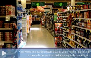 4 servicios que puedes externalizar si vas a vender tu producto a través de comercios, medianas y grandes superficies