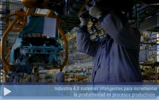 Industria 4 0 sistemas inteligentes para incrementar la productividad en procesos productivos