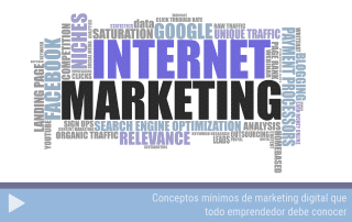 Conceptos mínimos de marketing digital que todo emprendedor debe conocer