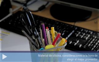Material de oficina, consideraciones a la hora de elegir el mejor proveedor
