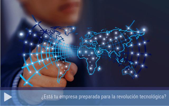 ¿Esta tu empresa preparada para la revolución tecnológica?