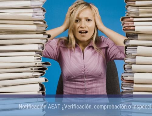 Notificación AEAT ¿Verificación, comprobación o inspección?
