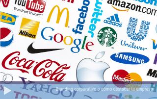 Branding corporativo o cómo destacar tu empresa.