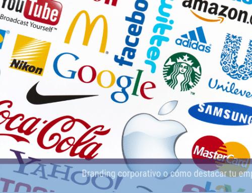 Branding corporativo o cómo destacar tu empresa