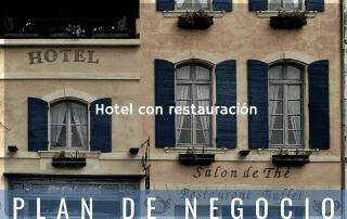 Plan de negocio de hotel con servicios de restauración