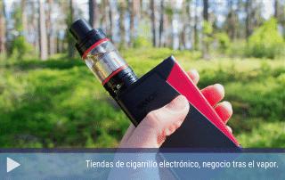 Tiendas de cigarrillo electrónico, negocio tras el vapor.