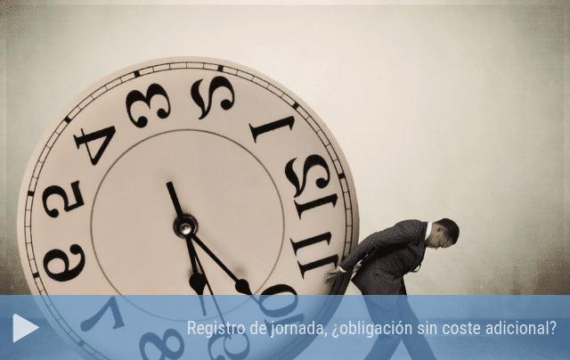 Registro de la jornada de trabajo, ¿obligación sin coste adicional?
