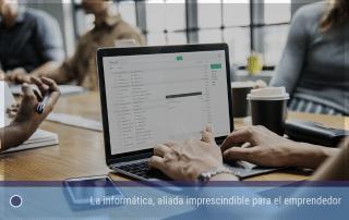 La informática para el emprendedor - aliada imprescindible