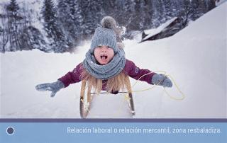 Relación laboral o relación mercantil, zona resbaladiza.