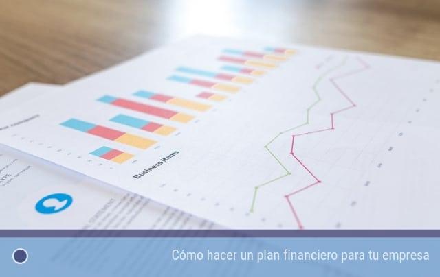 Cómo hacer un plan financiero para tu empresa