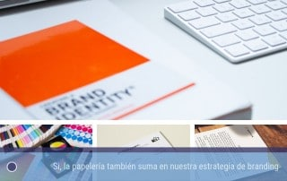 Si, la papelería también suma en nuestra estrategia de branding