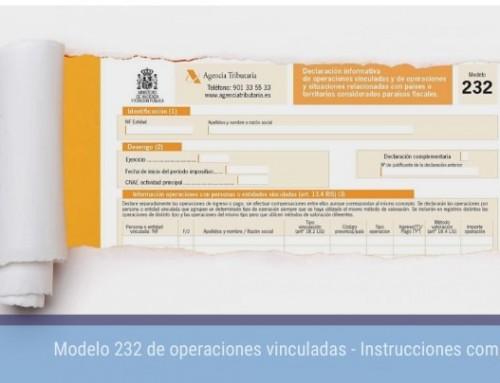Modelo 232 de operaciones vinculadas. Instrucciones completas