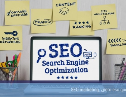 SEO marketing, ¿pero eso qué es?