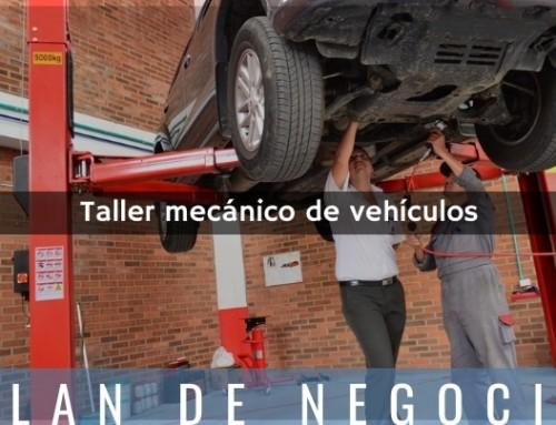 Plan de negocio para montar un taller mecánico