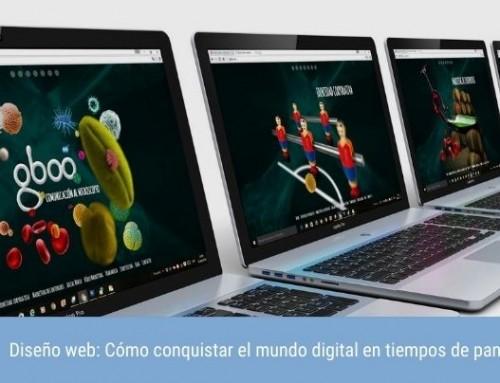 Diseño web: Cómo conquistar el mundo digital en tiempos de pandemia