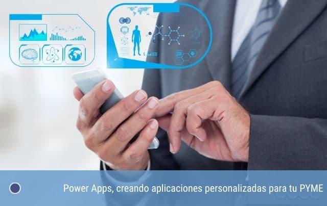 Power Apps, creando aplicaciones personalizadas para tu PYME