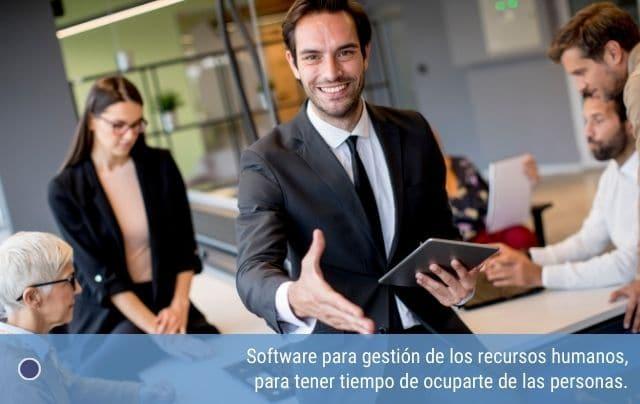 Software para gestión de los recursos humanos, para tener tiempo de ocuparte de las personas.