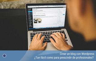 Crear un blog con Wordpress sin profesionales puede ser un gran error