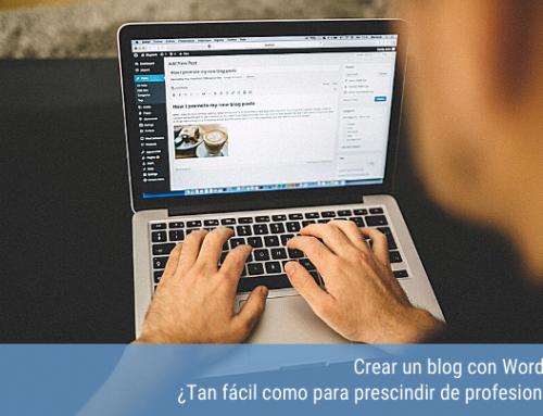 Crear un blog con WordPress, ¿tan fácil como para prescindir de profesionales?