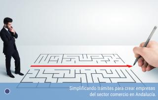 Simplificando trámites para crear empresas del sector comercio en Andalucía.
