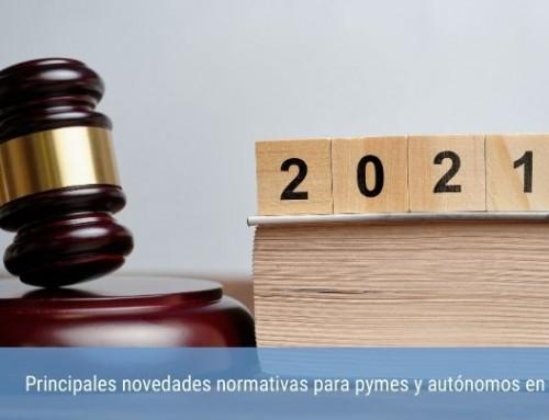 Principales novedades normativas para pymes y autónomos en 2021