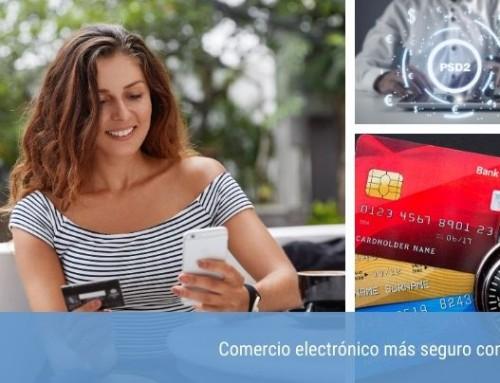 Comercio electrónico más seguro con PSD2