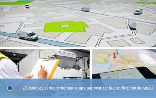 Cuándo es el mejor momento para automatizar la planificación de rutas